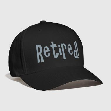 retired - Baseball Cap
