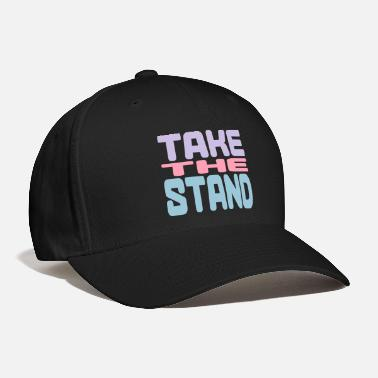 Takecare take the stand - Baseball Cap
