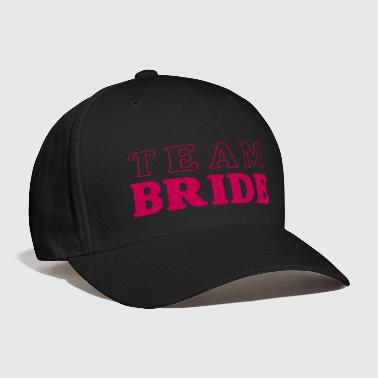 Team Bride - Baseball Cap