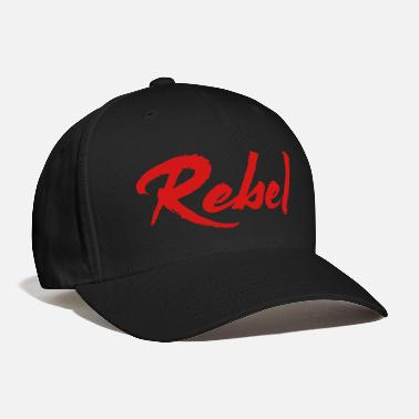 Rebel Flag Rebel - Baseball Cap