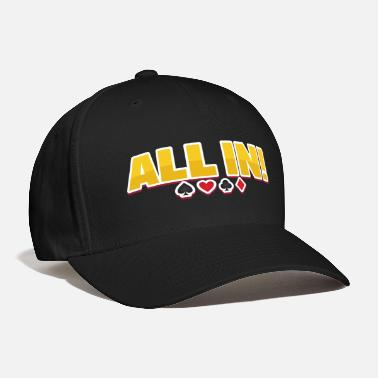 Holdem All in Poker no limit texas holdem bluff cards - Baseball Cap