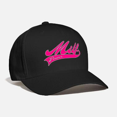 Milf milf power - Baseball Cap