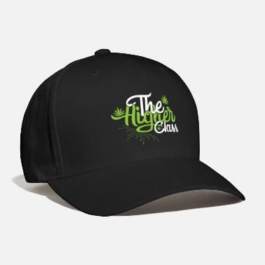 Stoner the higher class - Baseball Cap