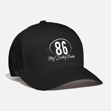 Lucky Number 86 My Lucky Number - Baseball Cap