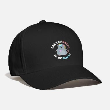 Culture Are You Ratty To Be Fancy - Baseball Cap