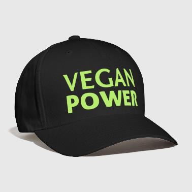 Vegan Vegan Power - Baseball Cap