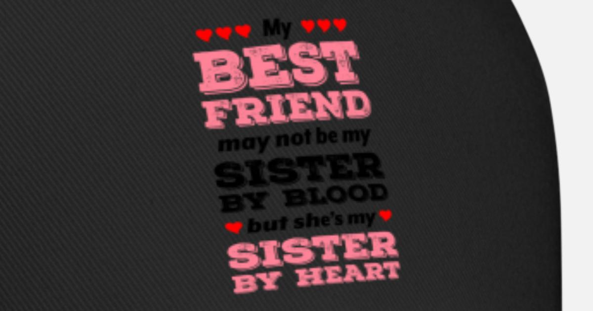 Sister By Heart Gift Idea By Trusted Shirts Spreadshirt