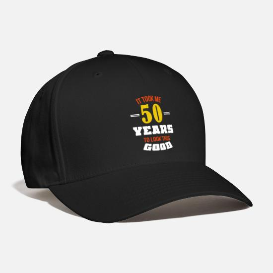 50th Birthday 50 Years Gift Funny Saying Baseball Cap