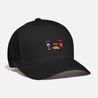 Drunk Wine Turkey Family - Baseball Cap