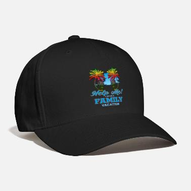 Family Trip Help Me on my Family Vacation' Holiday Beach Trip - Baseball Cap