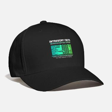 Facts Introverts Facts - Baseball Cap