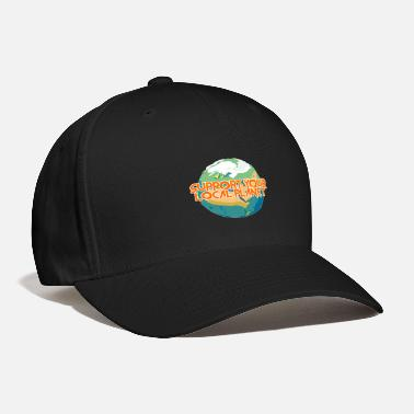 Enviromental Support Your Local Planet Enviromental Protection - Baseball Cap