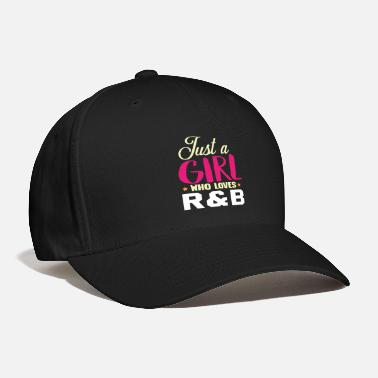 Or R B Music R&B Music Girls - Baseball Cap
