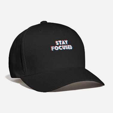 Modern Stay Focused Stylish Stamp - Baseball Cap