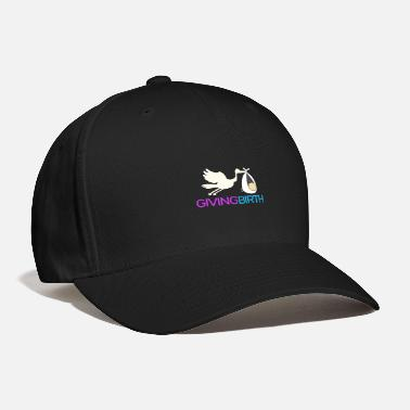 Birth Giving birth - Baseball Cap