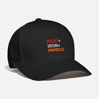 Muscle Meat Meat+Iron=Muscle - Baseball Cap