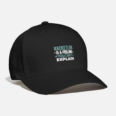 Funny Quotes Cool Funny Retro Racketlon Quotes Sayings Gifts - Baseball Cap