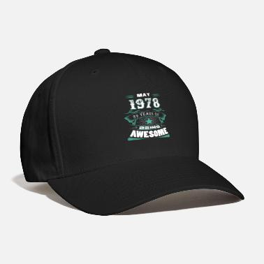 Awesome May May 1978 - 39 years of being awesome - Baseball Cap