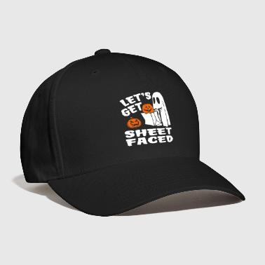 Let's Get Sheet Faced - Baseball Cap