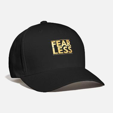 Fearless Fearless Courage Gold Typography Brave Fearless - Baseball Cap
