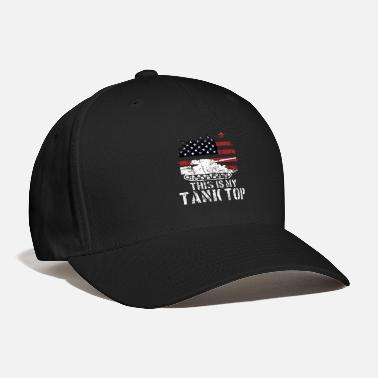 World Funny Military Meme USA Patriotic Tank Quote Gift - Baseball Cap
