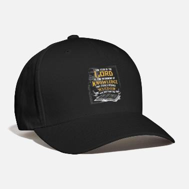 The Fear Of The Lord Scripture Proverbs 1:7 Bible - Baseball Cap