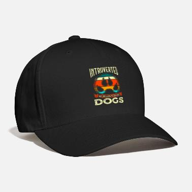 All I Need Is My Book And My Dog Funny Introverted But Willing To Discuss Dogs - Baseball Cap