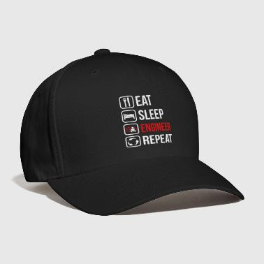 Eat Sleep Engineer Repeat - Baseball Cap