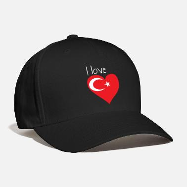 Turkish I love Turkey, Gift idea, Turkish flag - Baseball Cap