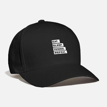 Eat Sleep Tennis Repeat cool font - Baseball Cap