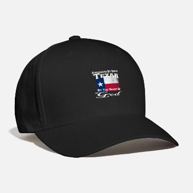 Texan American By Birth Texan by the Grace of God - Baseball Cap