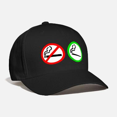 Smoking no smoking yes smoking - Baseball Cap