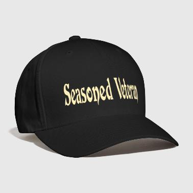 seasoned_veteran - Baseball Cap