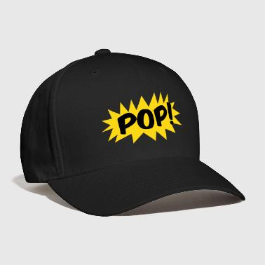 Pop pop! on a star comic - Baseball Cap