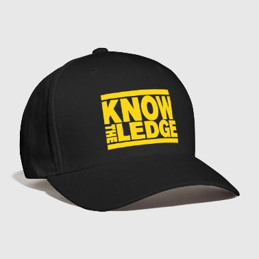 Know The Ledge - Baseball Cap