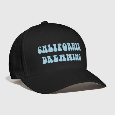 California Dreaming - Baseball Cap