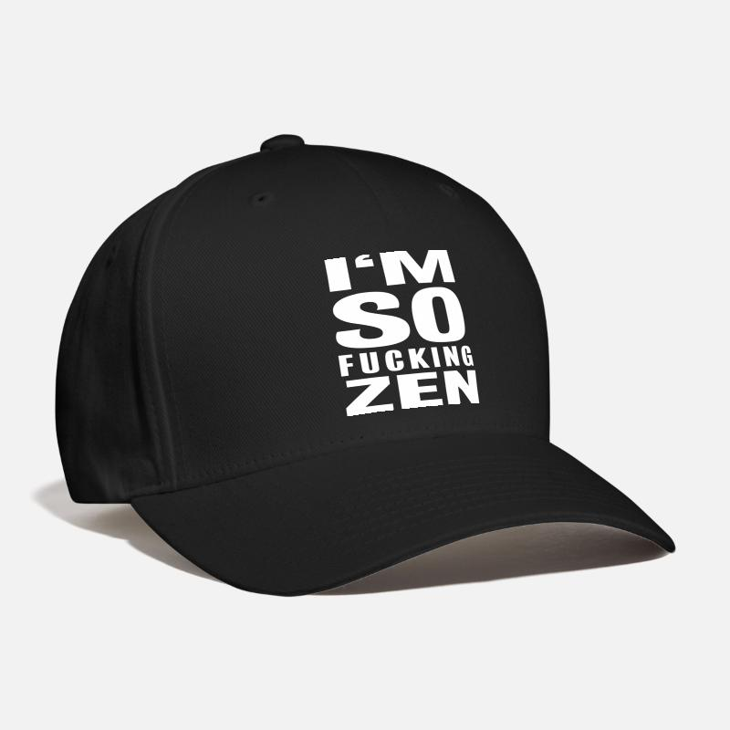 Fuck Caps - I'M SO FUCKING ZEN - Baseball Cap black
