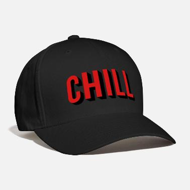 Slogan chill - Baseball Cap