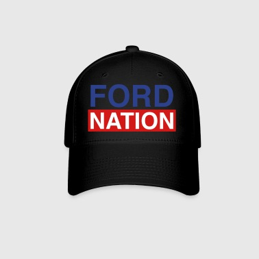 Ford for Mayor; Ford Nation - Baseball Cap