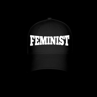 Feminist Equal Rights Political Statement - Baseball Cap