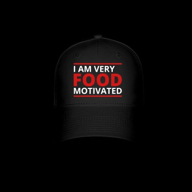 Food Motivated - Baseball Cap