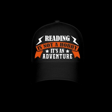 Reading It's An Adventure - Baseball Cap