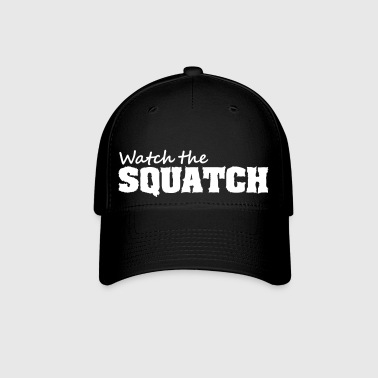 Watch The Squatch - Baseball Cap