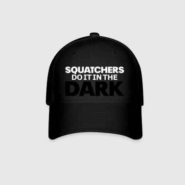 Squatchers do it in The Dark (2 Color) - Baseball Cap