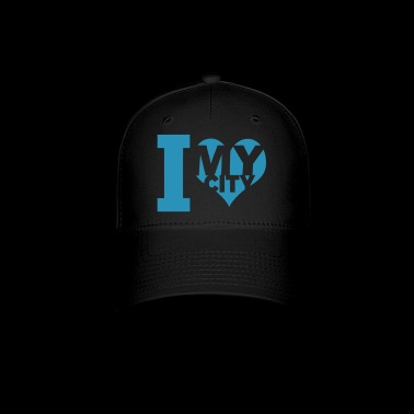 I love my city - Baseball Cap
