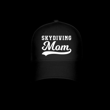 Skydiving Mom - Baseball Cap