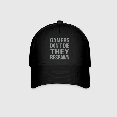 Gamers Don't Die Respawn - Baseball Cap