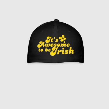 IT's AWESOME to be IRISH St Patricks day design - Baseball Cap