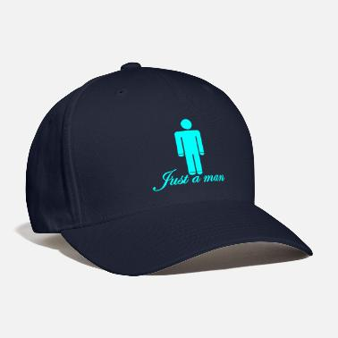Cyan just a man - Baseball Cap