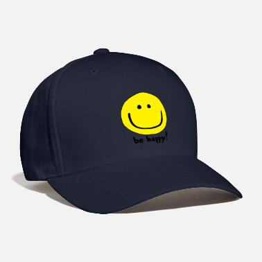 Happy Face Be Happy Smiley Face - Baseball Cap